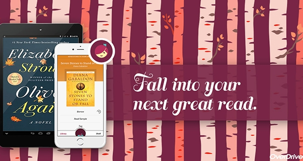 Fall into your next great read - use Libby by Overdrive!
