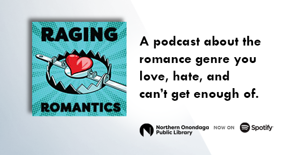 Ranging Romantics: A podcast about the romance genre you love, hate and can't get enough of